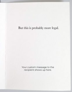 """Inside of card that reads, """"but this is probably more legal."""""""