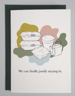 """An image of several takeout boxes with words that read """"We can finally justify staying in"""""""