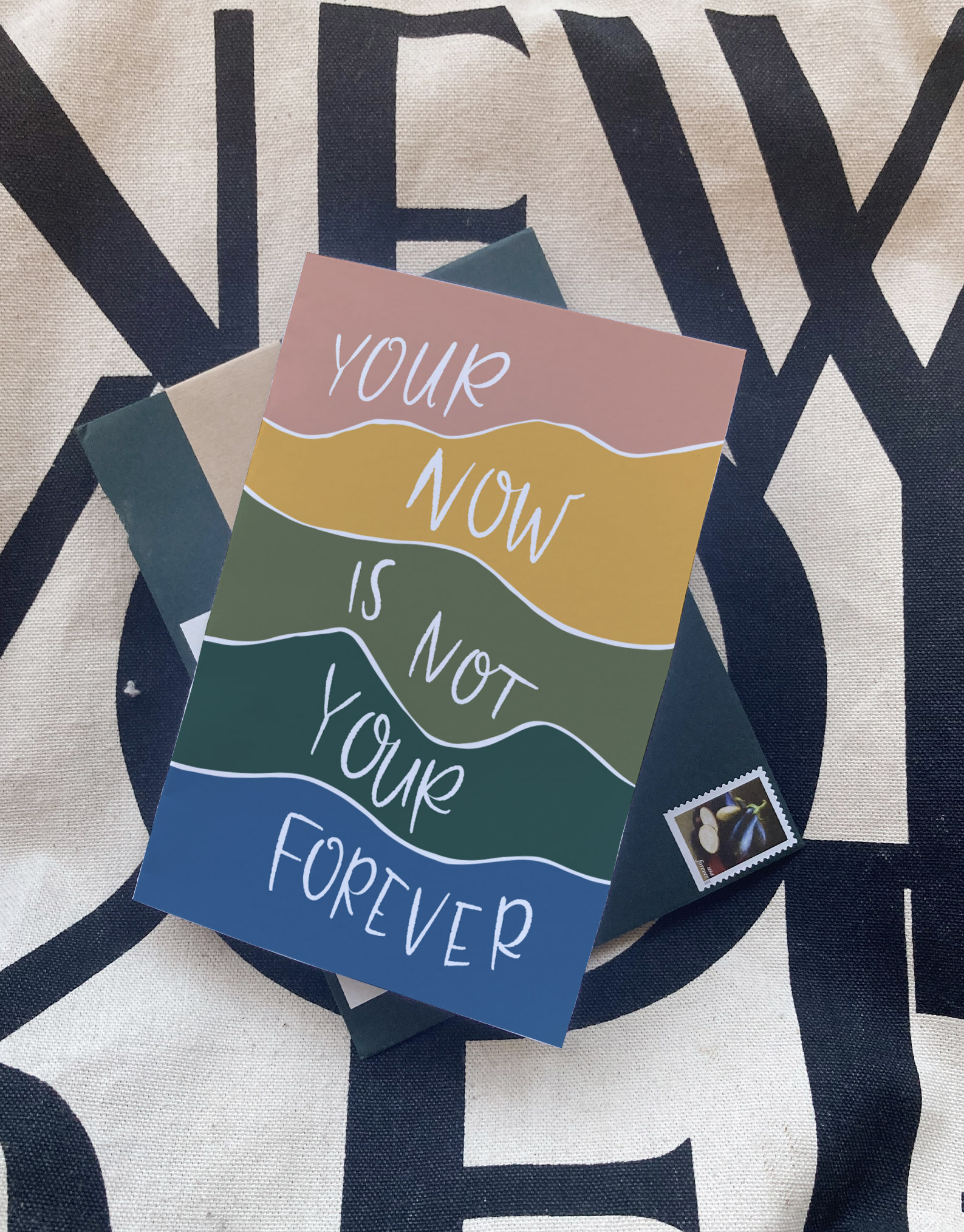Your now is not your forever card image